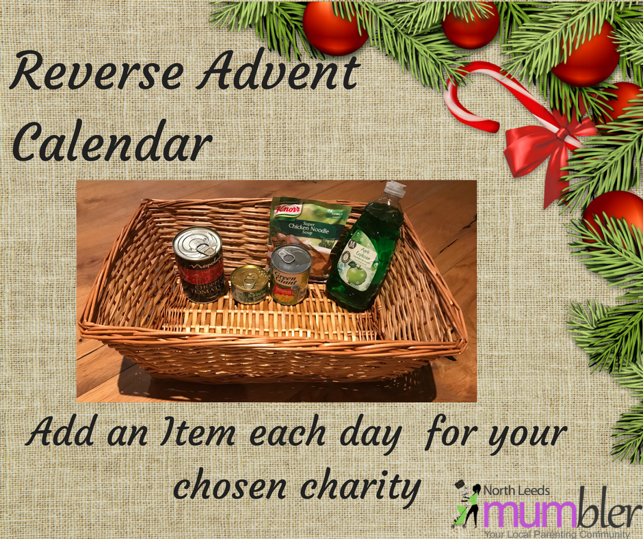 Reverse Advent Calendar Ideas : Helping others at christmas north leeds mumbler your
